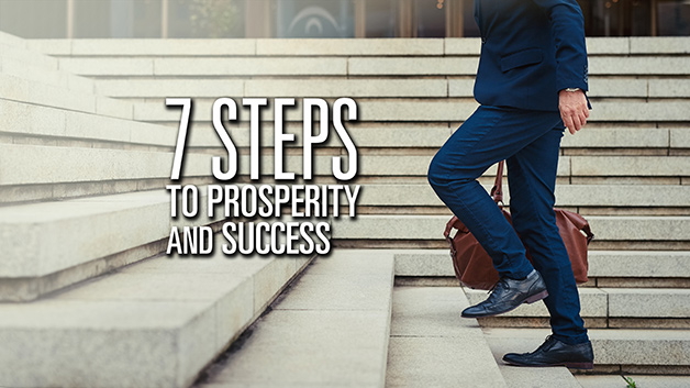 Seven Steps To Prosperity And Success (9 AM)