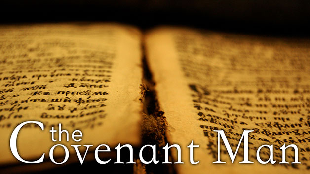 The Covenant Man