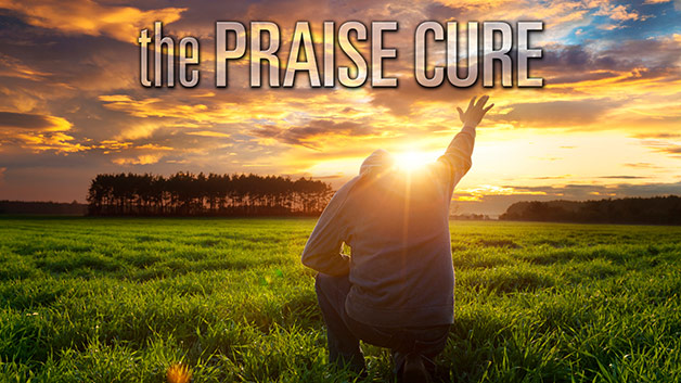 The Praise Cure